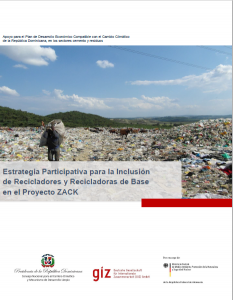 Estrategia Participativa para la Inclusión de Recicladores y Recicladoras de Base en el Proyecto ZACK